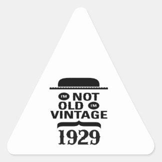 I m not old I m vintage 1929 Triangle Sticker