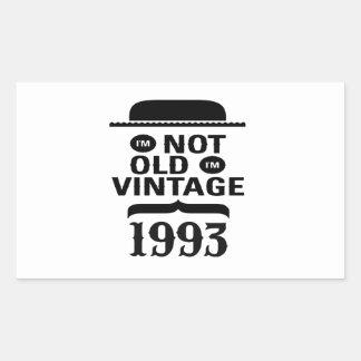 I m not old I m vintage 1993 Rectangular Stickers