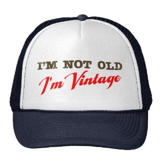 I m Not Old I m Vintage script Mesh Hats
