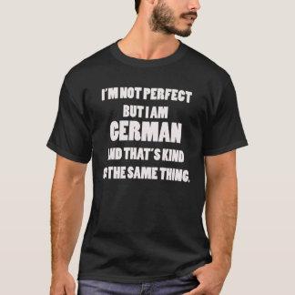 I'm not Perfect but I am German Shirt