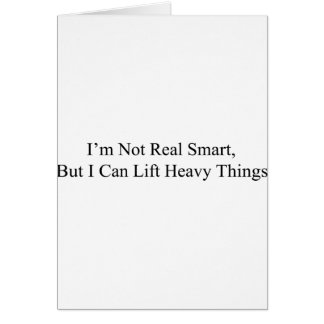 I m Not Real Smart Cards