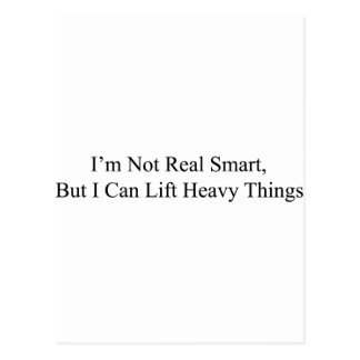 I m Not Real Smart Post Card