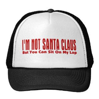 I m Not Santa Claus Trucker Hats