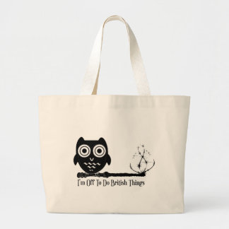 I m off to do british things canvas bag