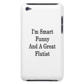 I m Smart Funny And A Great Flutist Barely There iPod Covers