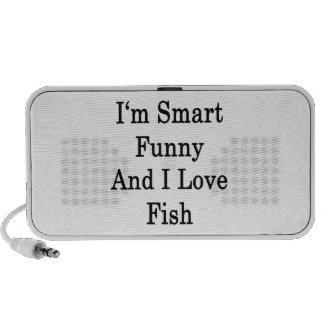 I m Smart Funny And I Love Fish Travelling Speakers