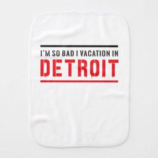 I'm So Bad I Vacation in Detroit Burp Cloth