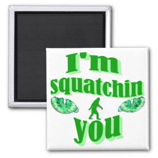 I m squatching you fridge magnets