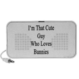 I m That Cute Guy Who Loves Bunnies Laptop Speaker