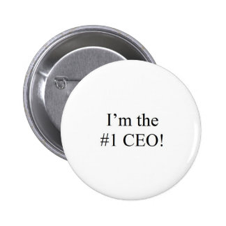 I'm the 1 CEO Pinback Button