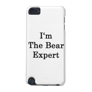 I m The Bear Expert iPod Touch 5G Cover