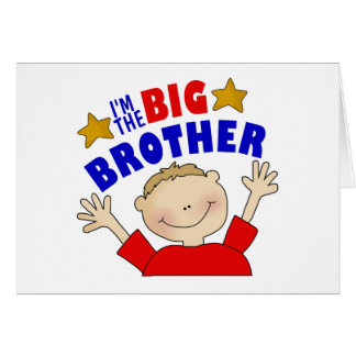 I m The Big Brother Greeting Card