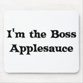 I m the Boss Applesauce Judge Mousepad