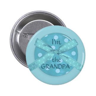 I m the Grandpa Pinback Button