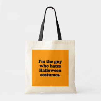 I M THE GUY WHO HATES HALLOWEEN COSTUMES CANVAS BAGS