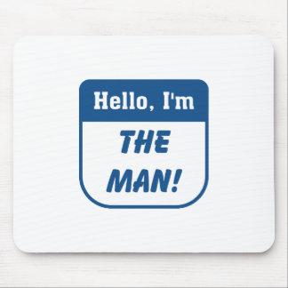 I m the man t-shirts mouse pad