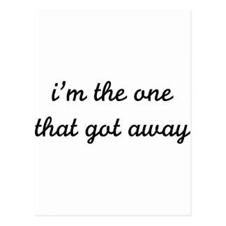 I m The One That Got Away Postcard