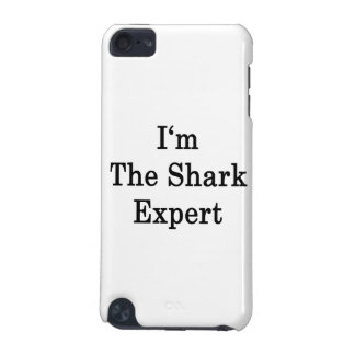 I m The Shark Expert iPod Touch (5th Generation) Cases