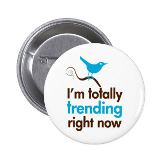 I m totally trending right now pin