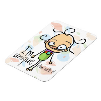 I m Unique Deal with it Zany cute girl Personalize Rectangular Magnets