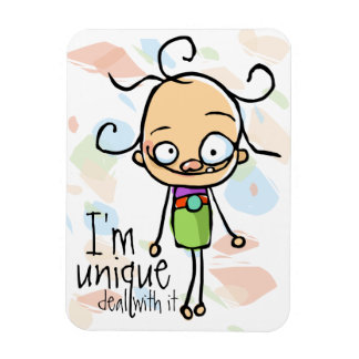 I m Unique Deal with it Zany Wacky Cute girl Rectangular Magnet