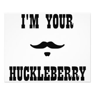 I m Your Huckleberry Doc Holliday Personalized Flyer
