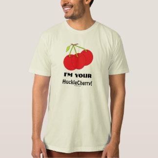 I'm Your HuckleCherry! Shirt
