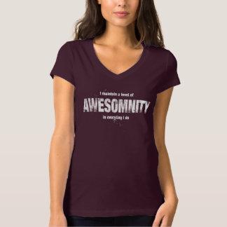 I maintain a level of AWESOMNITY… Shirt