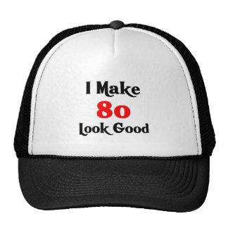 I make 80 look good cap