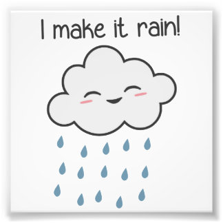 I Make It Rain Cute Storm Cloud Photo Print
