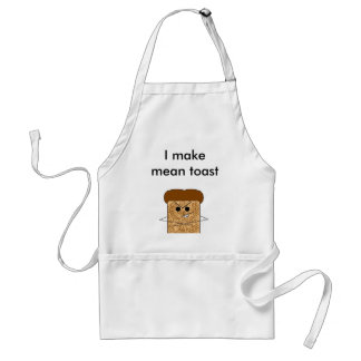 """I make mean toast"" Apron"