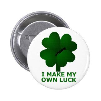 I Make My Own Luck 6 Cm Round Badge