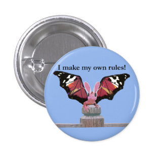 I make my own rules! 3 cm round badge
