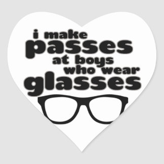 I Make Passes At Boys With Glasses Stickers