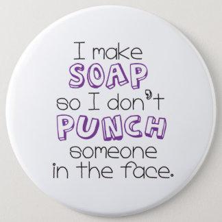 """""""I Make Soap"""" Quote Large Button - Purple"""