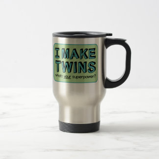 I MAKE TWINS, what's your superpower? Mugs