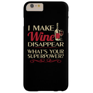 I make Wine Disappear Barely There iPhone 6 Plus Case