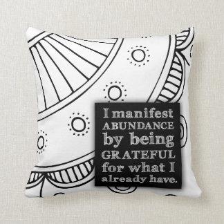 I Manifest Abundance By Being Grateful Affirmation Cushion
