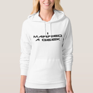 I Married a Geek Hoodie