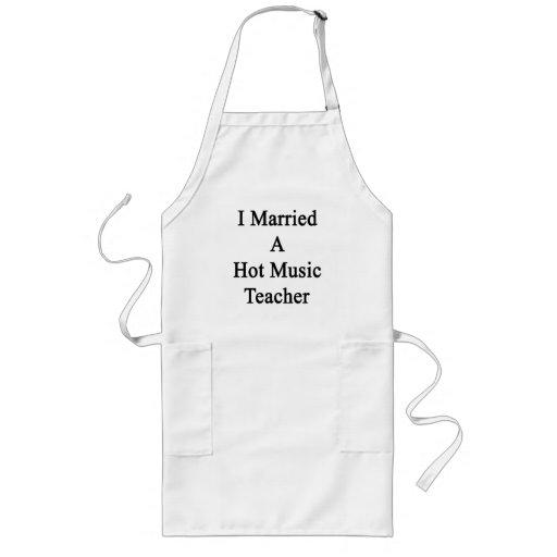 I Married A Hot Music Teacher Aprons