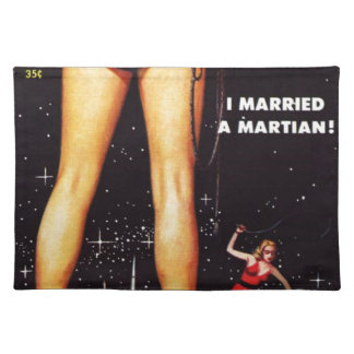 I married a martian placemat