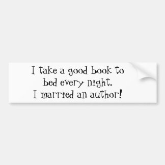 I Married an Author Bumper Sticker