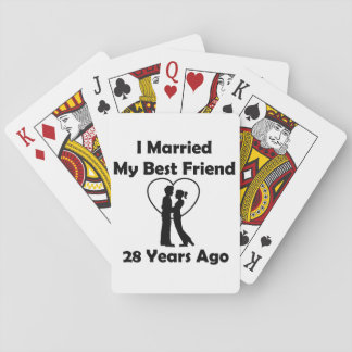 I Married My Best Friend 28 Years Ago Playing Cards