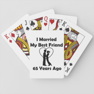 I Married My Best Friend 65 Years Ago Playing Cards