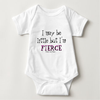I may be little but I'm , FIERCE Baby Bodysuit