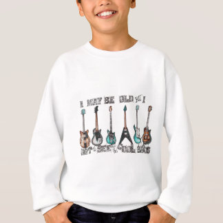 I may be old but I got to see all the cool bands Sweatshirt