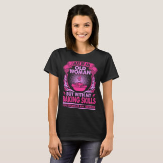 I May Be Old Woman With Bagpipe Young As Teenager T-Shirt