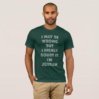 I may be wrong but I highly doubt it I'm Jordan T-Shirt