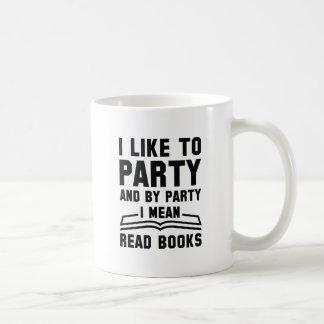 I Mean Read Books Coffee Mug