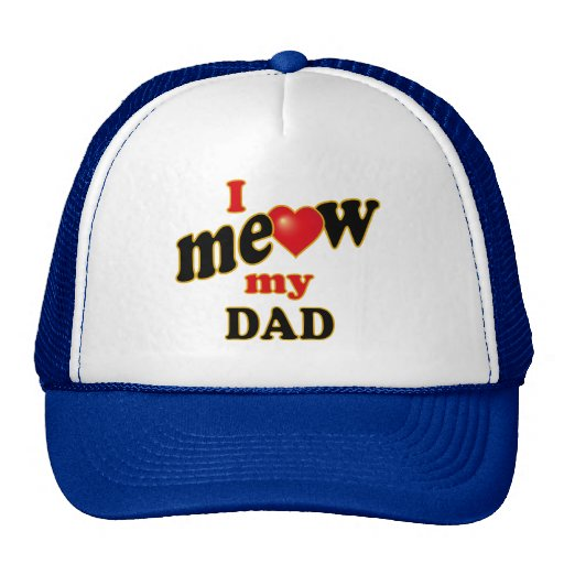 I Meow My Dad Mesh Hat